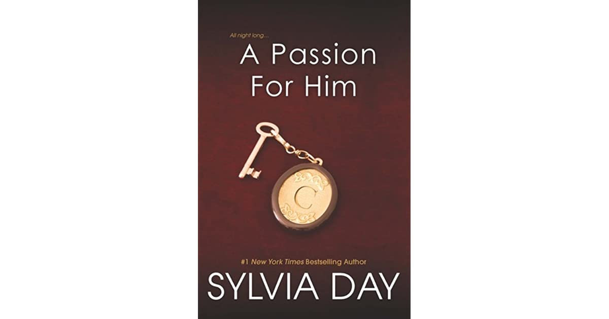 A Passion For Him Georgian #3 By Sylvia Day