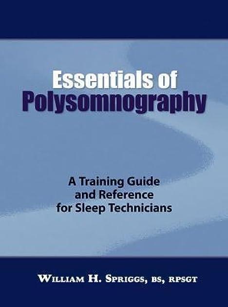 Essentials of Polysomnography by William H. Spriggs