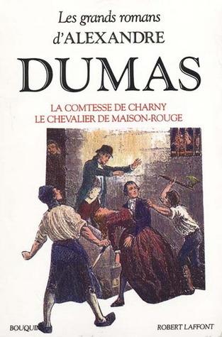 Le Chevalier De Maison-rouge : chevalier, maison-rouge, Comtesse, Charny, Chevalier, Maison-Rouge, Alexandre, Dumas
