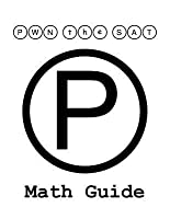 Pwn the SAT: Math Guide by Mike McClenathan