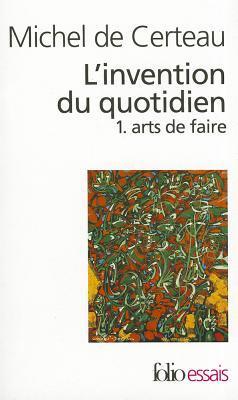 Michel De Certeau L'invention Du Quotidien : michel, certeau, l'invention, quotidien, Matthijs, Driesen's, Review, L'invention, Quotidien,, Faire