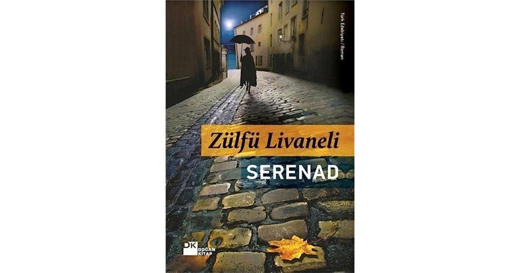 Serenad – Zülfü Livaneli