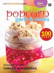Resep Popcorn Manis : resep, popcorn, manis, Resep, Popcorn, Gurih, Manis, Dapur, Kirana