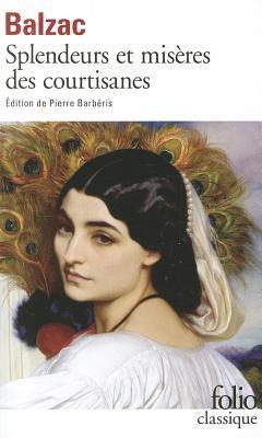 Splendeurs Et Misères Des Courtisanes : splendeurs, misères, courtisanes, Harlot, Honoré, Balzac