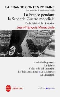 La France Pendant La Seconde Guerre Mondiale : france, pendant, seconde, guerre, mondiale, France, Pendant, Seconde, Guerre, Mondiale, Jean-François, Muracciole