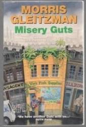 Misery Guts (Misery Guts, #1)
