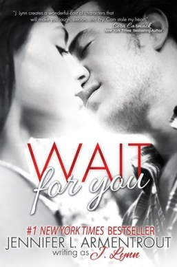 Wait for you by Jennifer L Armentrout