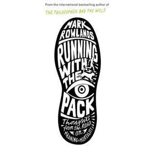 Running with the Pack by Mark Rowlands — Reviews