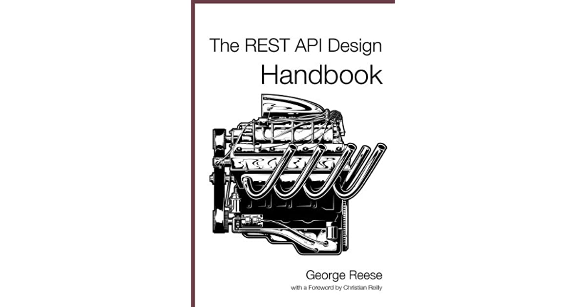 The REST API Design Handbook by George Reese — Reviews