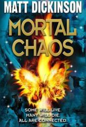 Mortal Chaos (Mortal Chaos, #1)