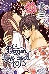 Demon Love Spell, Vol. 4 (Ayakashi Koi Emaki, #4)