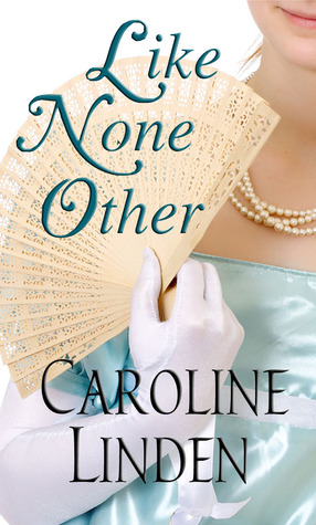 Like None Other by Caroline Linden