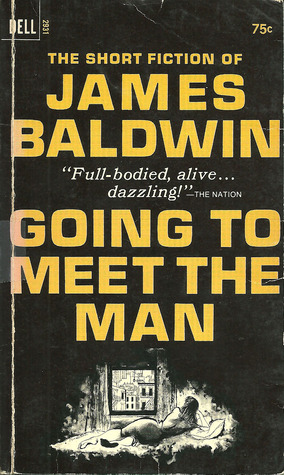 Going to Meet the Man by James Baldwin