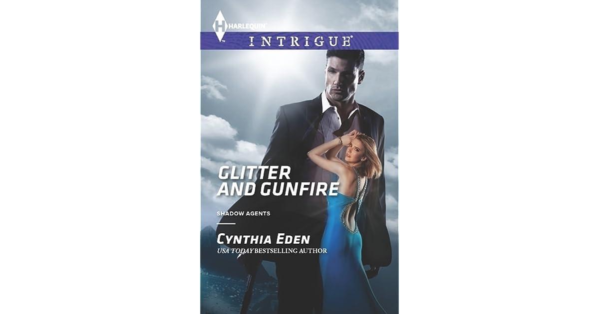 Glitter And Gunfire Shadow Agents #4 By Cynthia Eden