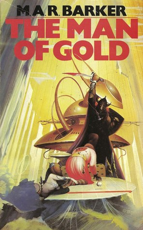 Man Of Gold : (Tekumel,, M.A.R., Barker