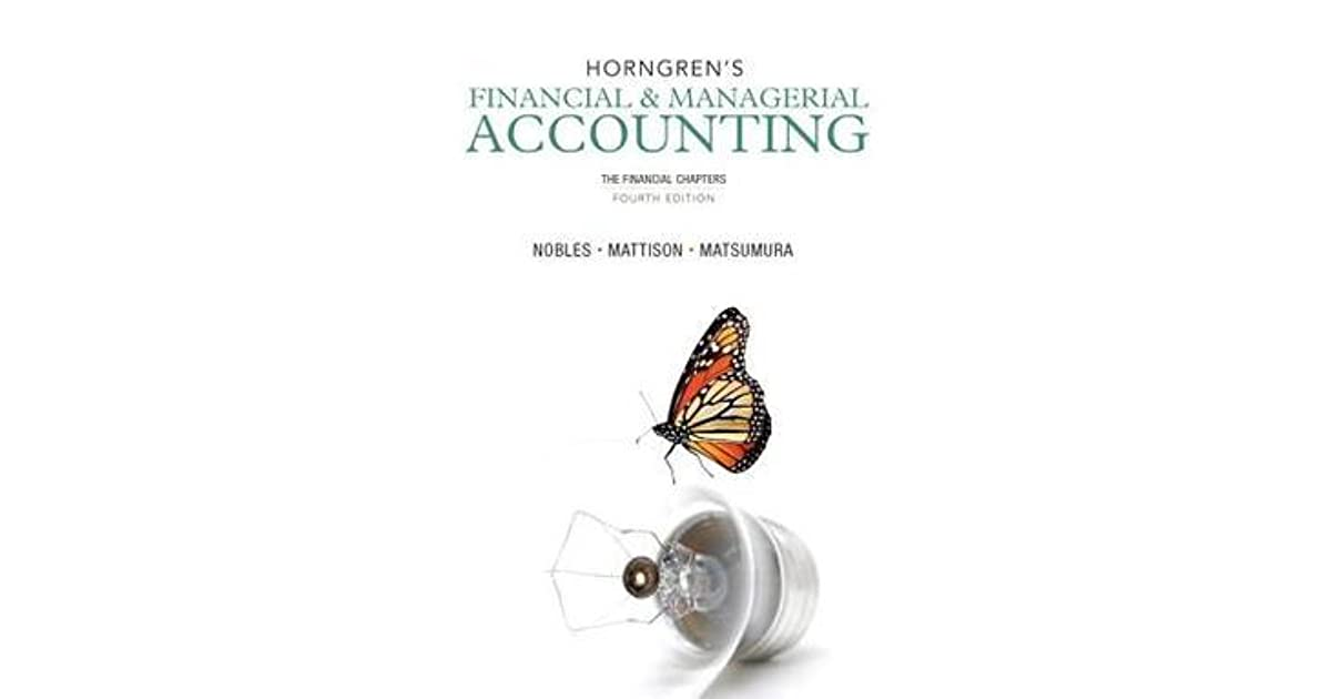 Horngren's Financial & Managerial Accounting: The