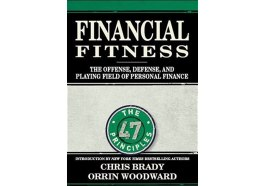 Financial Fitness The Offense Defense And Playing Field Of Personal Finance By Chris Brady