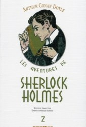 Les Aventures de Sherlock Holmes 2 : Les Mémoires de Sherlock Holmes (II) ; Le Chien des Baskerville (II) ; Le retour de Sherlock Holmes : Edition bilingue français-anglais