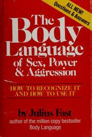 Download The Body Language of Sex, Power & Aggression: How to Recognize It and How to Use It