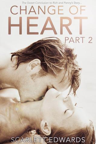 Change of Heart, Part 2 (Change of Heart, #2)