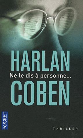Ne Le Dis A Personne Film : personne, Personne..., Harlan, Coben
