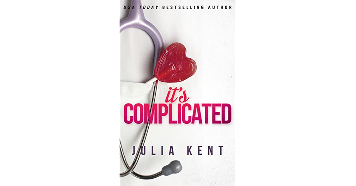 It's Complicated Her Billionaires #5 By Julia Kent