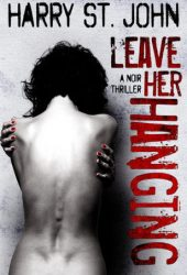 Leave Her Hanging
