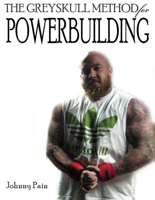 Download The Greyskull Method for Powerbuilding