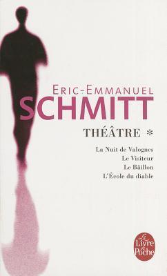 Le Visiteur Eric Emmanuel Schmitt : visiteur, emmanuel, schmitt, Valognes, Visiteur, Bataillon, L'Ecole, Diable, Éric, -Emmanuel, Schmitt