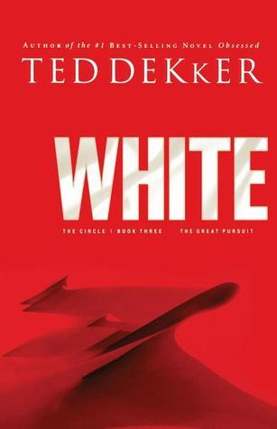 "Cover of ""White"" by Ted Dekker."