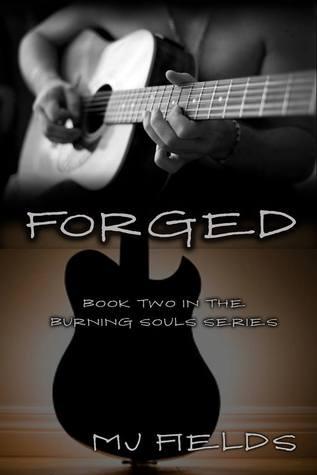 Forged (Burning Souls, #2)