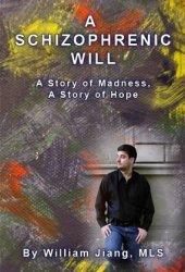 A Schizophrenic Will