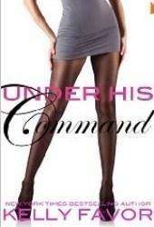 Under His Command (For His Pleasure, #17)