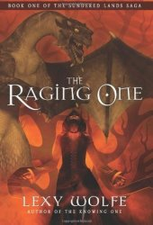 The Raging One (The Sundered Lands Saga, #1)