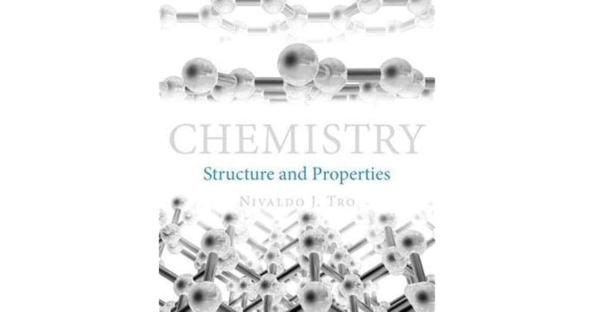 Chemistry: Structure and Properties by Nivaldo J. Tro