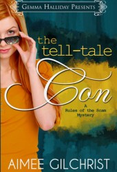 The Tell-Tale Con (Rules of the Scam, #1)