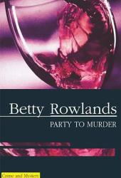 Party to Murder (Sukey Reynolds, #7)