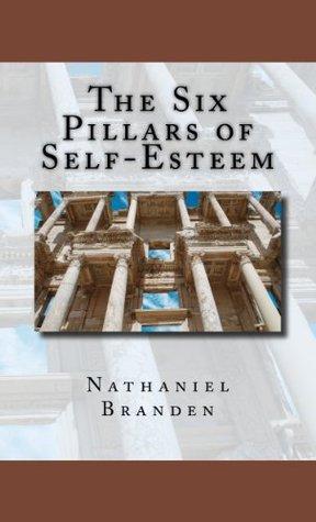 Download The Six Pillars of Self-Esteem