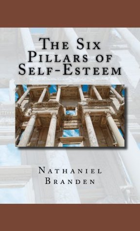 Download The Six Pillars of Self-Esteem