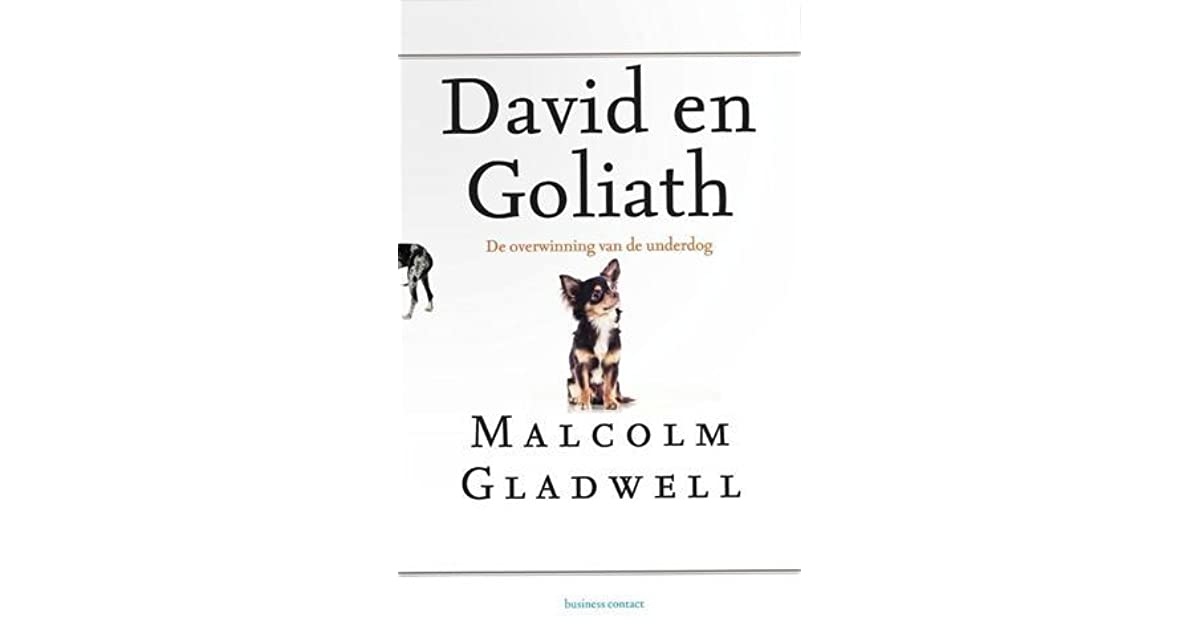 David en Goliath: De overwinning van de underdog by