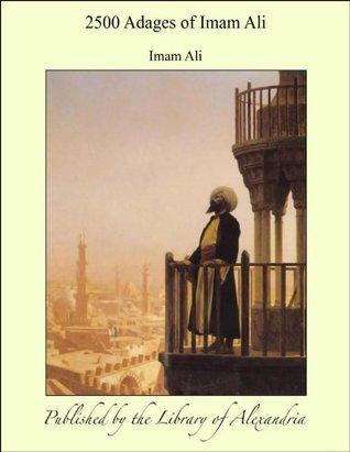 2500 حكمة للإمام علي By علي بن أبي طالب