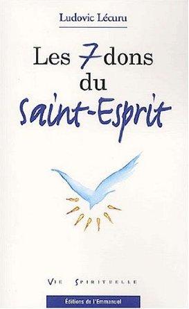 Les Sept Dons De L Esprit Saint : esprit, saint, Saint-Esprit, Ludovic, Lécuru