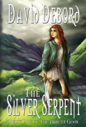The Silver Serpent (The Absent Gods, #1)