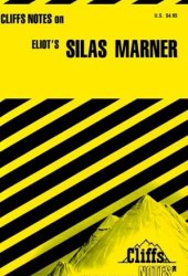 Eliot's Silas Marner (Cliffs Notes)