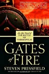 Gates of Fire: An Epic Novel of the Battle of Thermopylae by Steven Pressfield