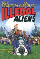 Illegal Aliens Pollotta (SHORT RUN PRINT ONLY)