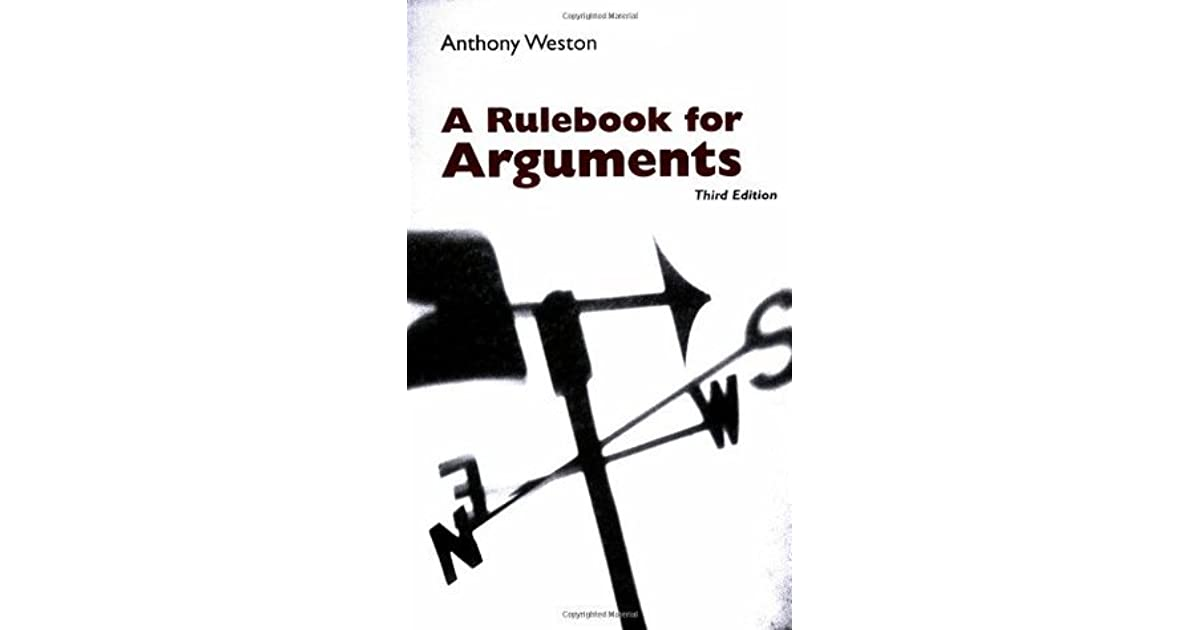 A Rulebook for Arguments by Anthony Weston — Reviews