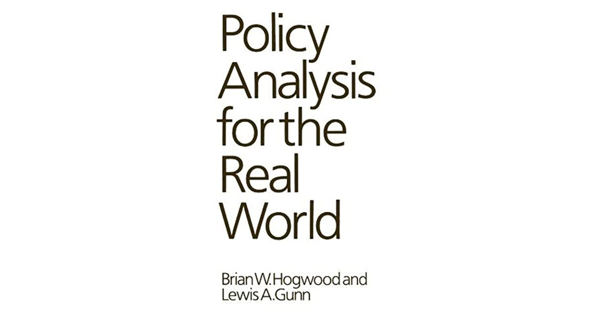 Policy Analysis for the Real World by Brian W. Hogwood