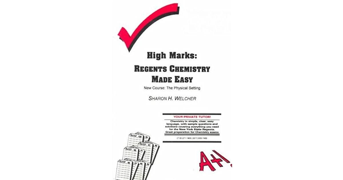 High Marks: Regents Chemistry Made Easy: The Physical