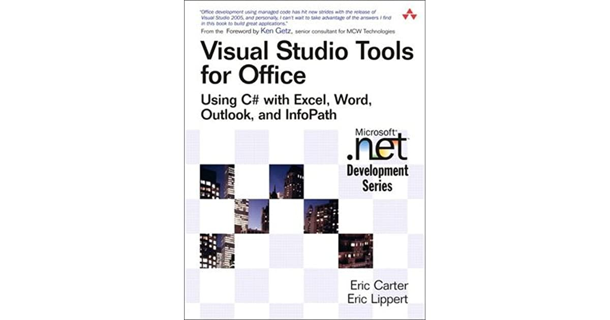 Visual Studio Tools for Office: Using C# with Excel, Word